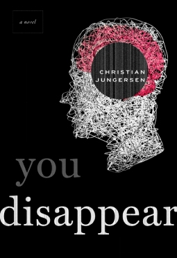You Disappear by Christian Jungersen